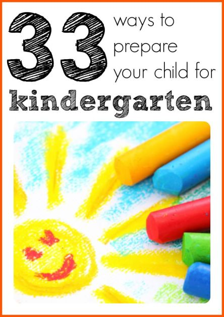 33 Ways to Prepare Your Child for Kindergarten